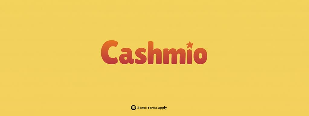 Get right now free Cashmio riches